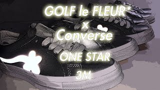 GOLF le FLEUR* x Converse One Star 3M 2019 Review and Unboxing 匡威反光小花