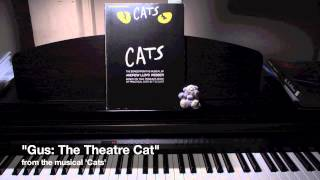 """""""Gus the Theatre Cat"""" from the musical 'Cats' - solo piano cover"""