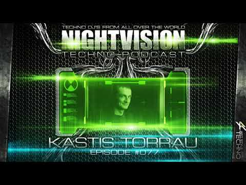 Kastis Torrau [LT] - NightVision Techno PODCAST 77 pt.2