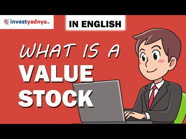 What is a Value Stock? How to Identify one? - Yadnya Investment Academy