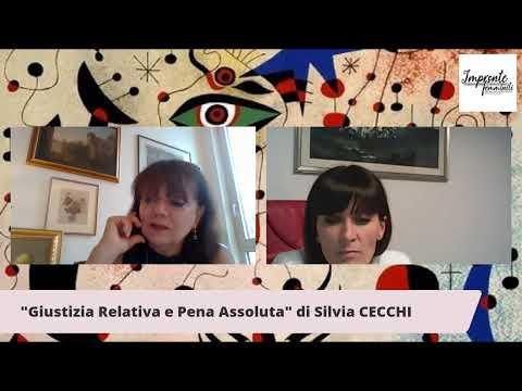 Giustizia relativa e pena assoluta con Silvia CECCHI e Chiara GASPARINI