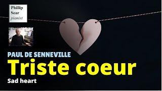 Paul de Senneville: Triste Coeur (Sad heart)