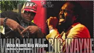 Big Wayne & Angel Doolas - Who Name Big Wayne [Ant-z Ness Riddim] July 2012