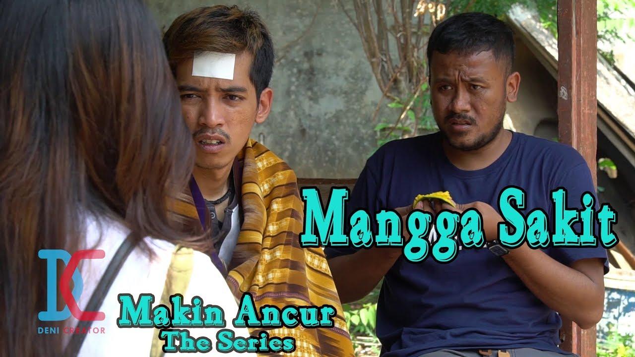 Film Komedi - Mangga Sakit - Eps 23 Makin Ancur The Series