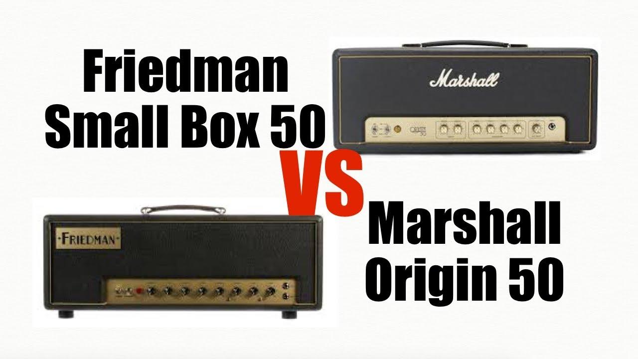 marshall origin 50 vs friedman small box 50 youtube. Black Bedroom Furniture Sets. Home Design Ideas