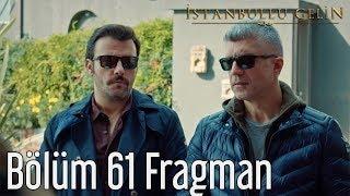 ISTANBULLU GELIN - Η ΝΥΦΗ 61 BOLUM FRAGMANI 1 GR SUBS