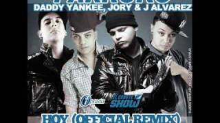 Hoy (Remix) - Farruko Ft. Daddy Yankee, Jory & J Alvarez ◄NEW ® 2011