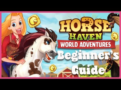 Horse Haven World Adventures Beginner's Guide 🐴 Horse Haven World Adventures Tips & Tricks