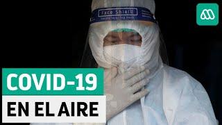 Covid-19 | Evidencias de que el virus está en el aire