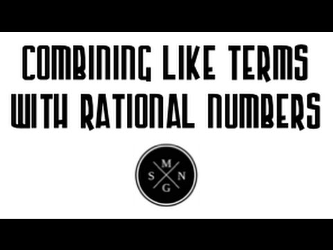 Combining Like Terms w Rational Numbers