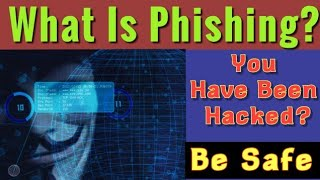 What Is Phishing?  How It Works ? Kaise Hote Hai Accounts Hack | Phishing Attact In Hindi
