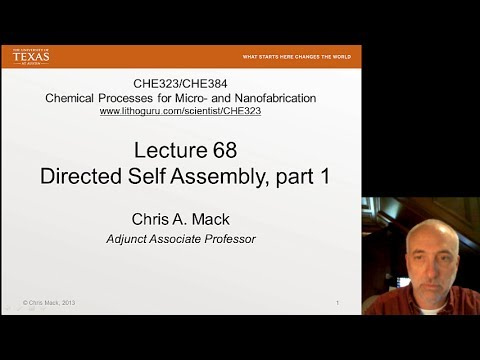 Lecture 68 (CHE 323) Directed Self-Assembly (DSA), part 1
