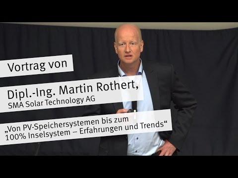 """Vortrag: """"Von PV-Speichersystemen bis zum 100% Inselsystem – Erfahrungen und Trends"""""""