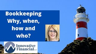 Bookkeepers.  Know when, why how and who!