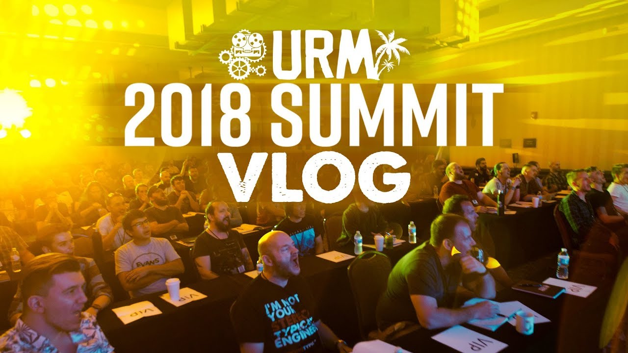 OMFG THE 2018 URM SUMMIT - vlog 08