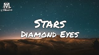 Diamond Eyes – Stars (Lyrics)