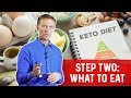 Dr. Berg's Healthy Keto Basics: Step 2: WHAT TO EAT