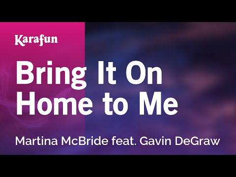 Karaoke Bring It On Home To Me - Martina McBride *