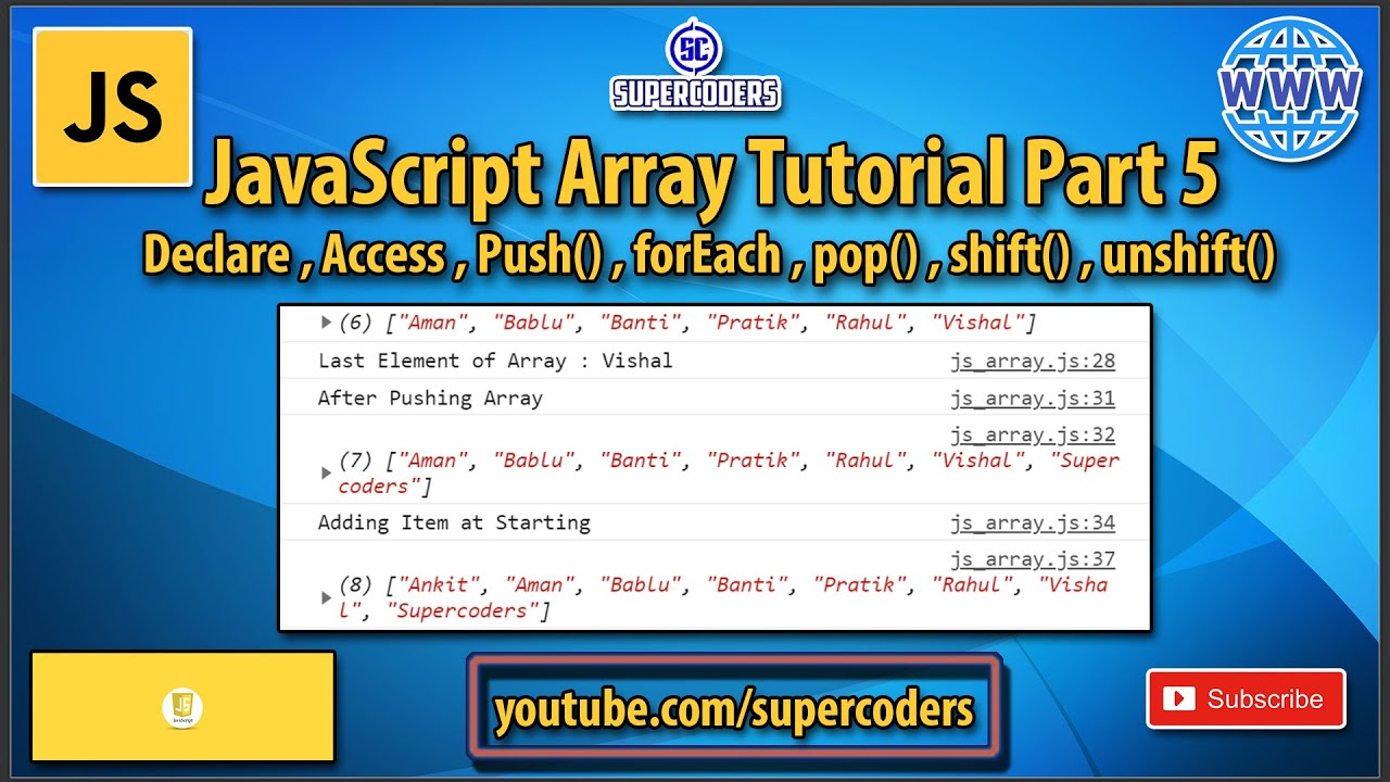 JavaScript Array Tutorial    Access   Push   Pop   Shift   Unshift   Foreach