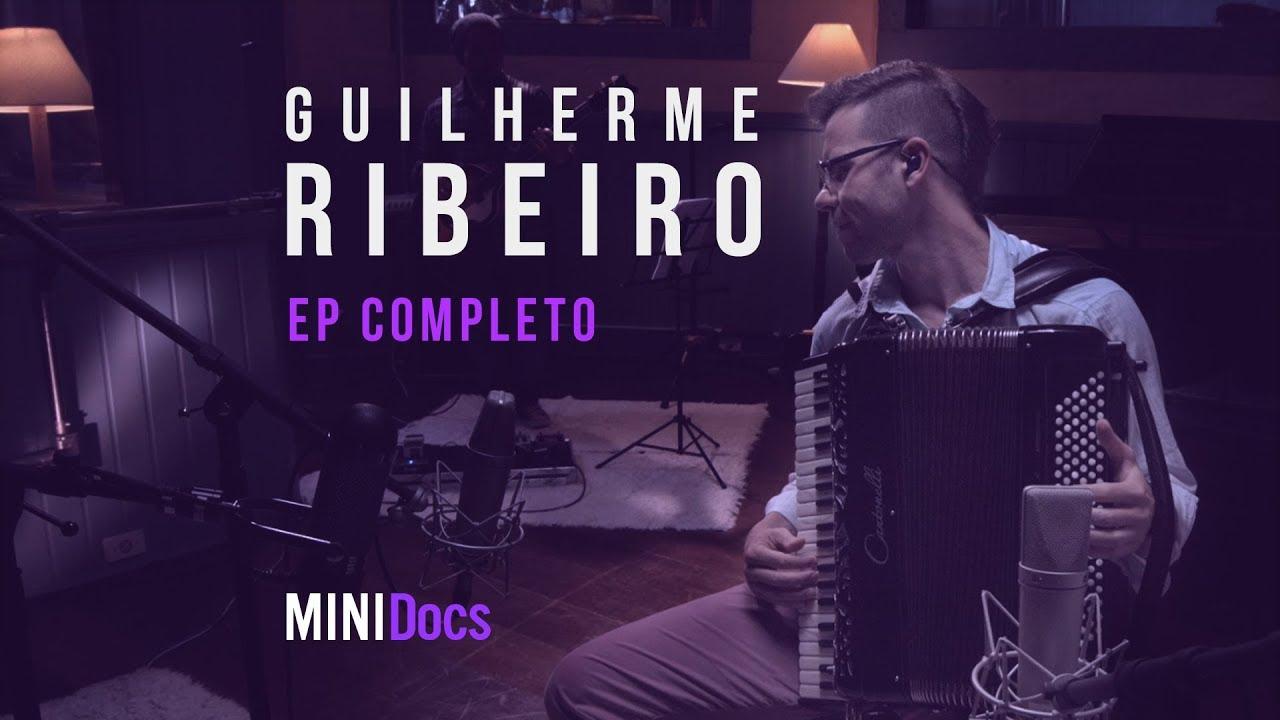 Guilherme Ribeiro - MINIDocs® - Episódio Completo