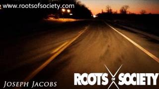 Roots of Society Records - Joseph Jacobs - In The Early Hours (FREE ALBUM)