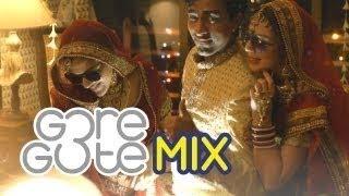 GORE GOTE Remix : India