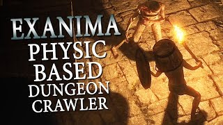 Exanima - Physics Based Dungeon Crawler - Stumble Onwards