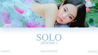 [HAN|ROM|ENG] JENNIE (제니) - SOLO (Color Coded Lyrics)