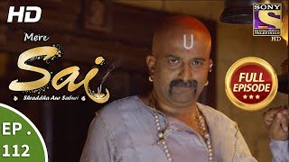 Mere Sai - Ep 112 - Full Episode - 1st  March, 2018