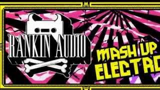Mash Up Electro Samples - Rankin Audio Electro House Loops