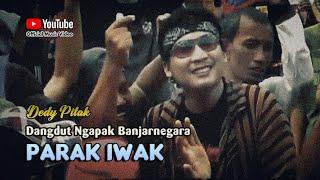 Gambar cover Dedy Pitak ~ PARAK IWAK # Lagu Banjarnegara Pesta Rakyat Berebut Ikan