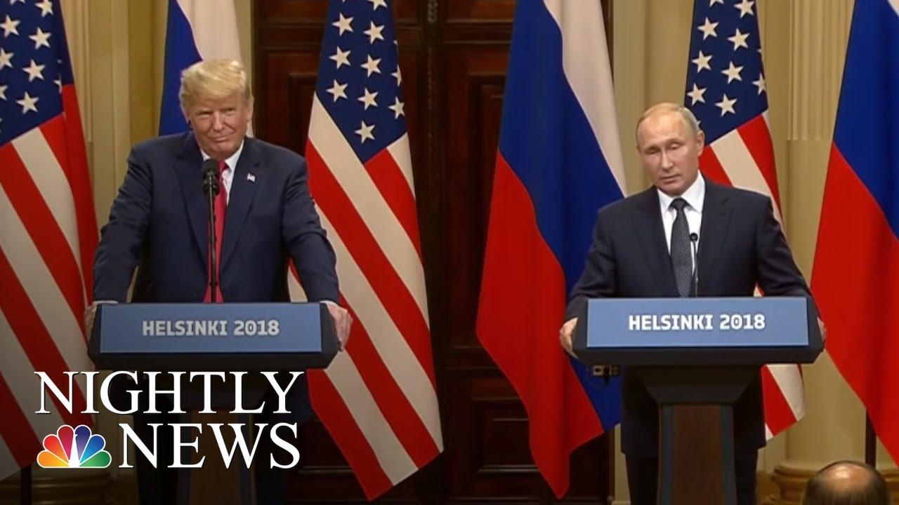Helsinki Summit: President Trump Backs Vladimir Putin On Election Interference   NBC Nightly News