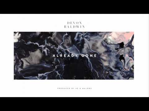 Devon Baldwin - Already Gone