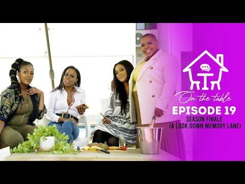 On The Table   Ep 19   Season Finale feat Tshepi Vundla