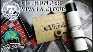 Обзор EL THUNDER by Viva La Cloud