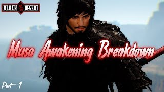 BDO - Musa Guide: Awakening Breakdown Part 1