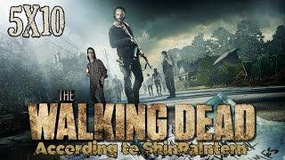 """The Walking Dead Tv Recap - [5x10] """"Them"""""""