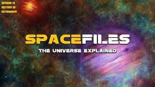 Spacefiles: Keeb Kwm Astronomy (Hnub 15 ntawm 26)