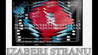 No.6 feat Shoba - RAT I MIR ( NOVO )