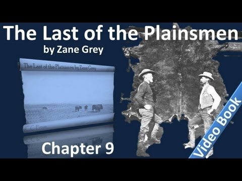 Chapter 09 - The Last of the Plainsmen by Zane Grey - The Land of the Musk-Ox