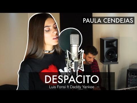 DESPACITO (Acústico) - LUIS FONSI FT DADDY YANKEE | Paula Cendejas