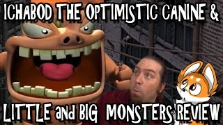 Download Video Ichabod The Optimistic Canine & Little and Big Monsters Review MP3 3GP MP4