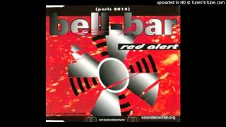 Bell-Bar - 02 - Red Alert (Paris 2013) Eraser Mix
