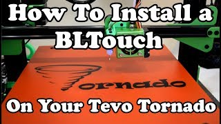 Installing a BLTouch on the Tevo Tornado