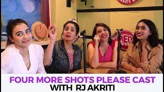 Uncensored conversation about 'Four more shots please' with RJ Akriti | Red FM |