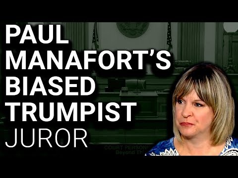 "UGH: Manafort Juror Calls Trump Russia Probe a ""Witch Hunt"""