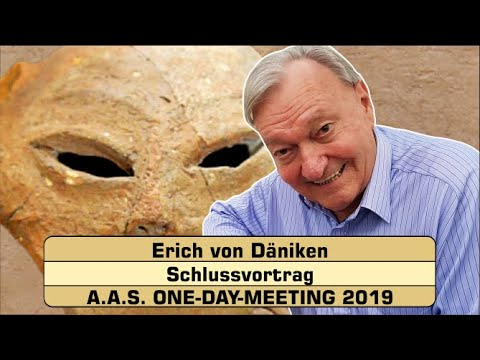 Erich von Däniken - Schlussvortrag - A.A.S. ONE-DAY-MEETING 2019