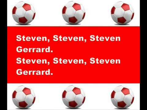 Liverpool FC Chants   Steven Gerrard, Too Good To Be True   with Lyrics