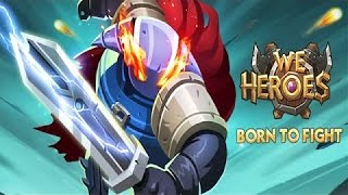 We Heroes - Born to Fight - GamePlay