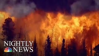 Firefighters Battle Wildfires And Heat On West Coast   NBC Nightly News
